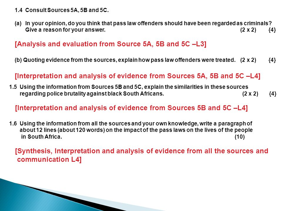 [Analysis and evaluation from Source 5A, 5B and 5C –L3]